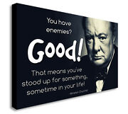 Winston Churchill You Have Enemies Canvas Wall Art Picture Print