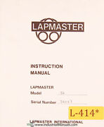"""Lapmaster 36"""", Lapping Machine Operations Spare Parts And Wiring Manual"""
