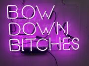 New Bow Down Bitches Neon Sign Acrylic Light Lamp Bar Wall Decor 17