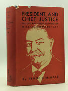 President And Chief Justice - Francis Mchale, 1931 - Life Of William Howard Taft