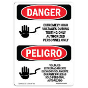 Osha Danger Sign - Extremely High Voltages Bilingual   Heavy Duty Sign Or Label