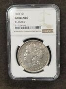 1894-p Morgan Dollar Ngc Xf Details Cleaned. Very Nice Coin For The Grade.