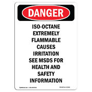 Osha Danger Sign - Iso-octane Extremely Flammable   Heavy Duty Sign Or Label