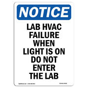 Osha Notice - Lab Hvac Failure When Light Is Sign | Heavy Duty Sign Or Label