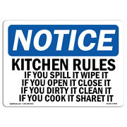 Osha Notice - Kitchen Rules If You Spill It Wipe It If Sign | Heavy Duty