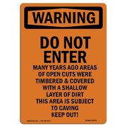 Osha Warning Sign - Do Not Enter Many Years Ago Areas | �made In The Usa