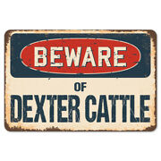 Beware Of Dexter Cattle Rustic Sign Signmission Classic Plaque Decoration