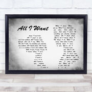 All I Want Man Lady Couple Grey Song Lyric Quote Print