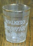 Early Hiram Walker's Imperial Rye Whisky Shot Glass, Vintage, Pre-prohibition