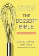 The Dessert Bible The Best Of American Home Cooking-christopher Kimball