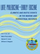 Late Paleocene-early Eocene Biotic And Climatic Events In The Marine And Te...