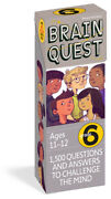 Brain Quest Grade 6, Revised 4th Edition 1,500 Questions And Answers To Ch...