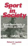 Sport In Society Equal Opportunity Or Business As Usual