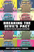 Breaking The Devilas Pact The Battle To Free The Teamsters From The Mob