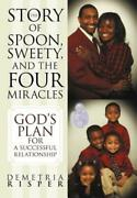 The Story Of Spoon Sweety And The Four Miracles Godand039s Plan For A Success...