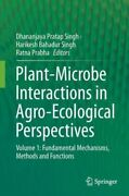 Plant-microbe Interactions In Agro-ecological Perspectives Volume 1 Funda...
