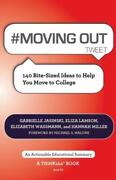 Moving Out Tweet Book01 140 Bite-sized Ideas To Help You Move To College