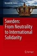 Sweden From Neutrality To International Solidarity