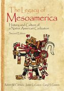 The Legacy Of Mesoamerica History And Culture Of A Native American Civiliz...
