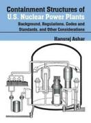 Containment Structures Of U S Nuclear Power Plants Background, Regulation...