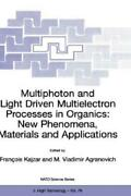 Multiphoton And Light Driven Multielectron Processes In Organics New Pheno...