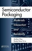 Semiconductor Packaging Materials Interaction And Reliability