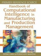 Handbook Of Computational Intelligence In Manufacturing And Production Mana...