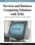 Services And Business Computing Solutions With Xml Applications For Qualit...