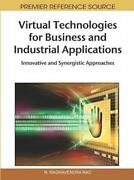 Virtual Technologies For Business And Industrial Applications Innovative A...