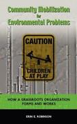 Community Mobilization For Environmental Problems How A Grassroots Organiz...