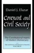 Covenant And Civil Society Constitutional Matrix Of Modern Democracy