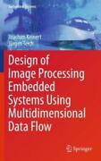 Design Of Image Processing Embedded Systems Using Multidimensional Data Flo...