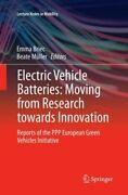 Electric Vehicle Batteries Moving From Research Towards Innovation Report...