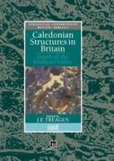 Caledonian Structures In Britain South Of The Midland Valley