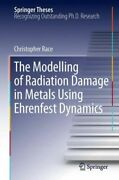 The Modelling Of Radiation Damage In Metals Using Ehrenfest Dynamics