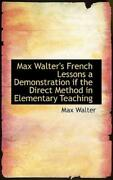 Max Walterand039s French Lessons A Demonstration If The Direct Method In Element...