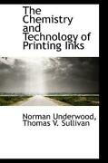 The Chemistry And Technology Of Printing Inks