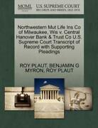 Northwestern Mut Life Ins Co Of Milwaukee Wis V Central Hanover Bank And Tr...