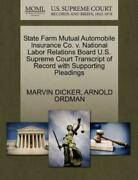 State Farm Mutual Automobile Insurance Co V National Labor Relations Boar...