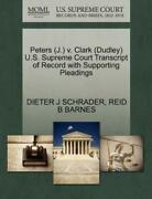 Peters J V Clark Dudley U S Supreme Court Transcript Of Record With ...