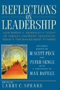 Reflections On Leadership How Robert K Greenleafand039s Theory Of Servant-lead...