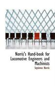 Norrisand039s Hand-book For Locomotive Engineers And Machinists