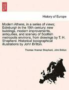 Modern Athens, In A Series Of Views Edinburgh In The 19th Century New Bui...