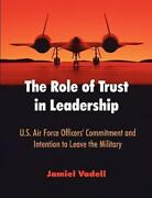 The Role Of Trust In Leadership U S Air Force Officers' Commitment And In...