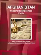 Afghanistan Investment And Business Profile - Basic Information And Contact...