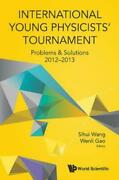 International Young Physicistsand039 Tournament Problems And Solutions 2012-2013