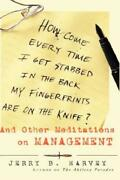 How Come Every Time I Get Stabbed In The Back My Fingerprints Are On The Kn...
