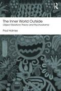 The Inner World Outside Object Relations Theory And Psychodrama