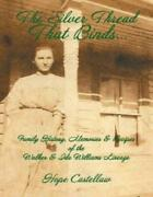 The Silver Thread That Binds Family History, Memories And Recipes Of The Wa...