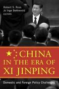 China In The Era Of Xi Jinping Domestic And Foreign Policy Challenges